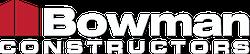 https://www.bowmanconstructors.com/wp-content/uploads/2019/06/BowmanLogoWhiteSmal.png